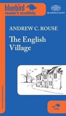 Andrew C. Rouse - The English Village [eKönyv: epub, mobi]