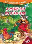 - Sz�tagol�s mes�k - A macs-ka �s a ka-kas