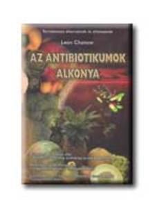 Leon Chaitow - Az antibiotikumok alkonya