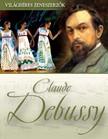 - Claude Debussy [eKönyv: epub,  mobi]