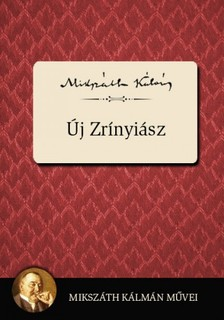 MIKSZ�TH K�LM�N - �j Zr�nyi�sz [eK�nyv: epub, mobi]