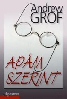 Andrew Grof - Ap�m szerint