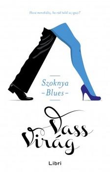 VASS VIRÁG - Szoknya-blues [eKönyv: epub, mobi]