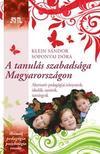 Klein S�ndor - Soponyai D�ra - A tanul�s szabads�ga Magyarorsz�gon