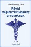 Simon-Székely Attila - Rövid magatartástudomány orvosoknak [eKönyv: epub,  mobi]