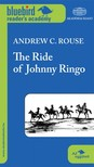 Andrew C. Rouse - The Ride of Johnny Ringo [eK�nyv: epub, mobi]