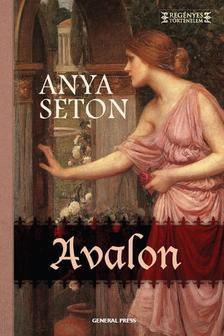 Anya Seton - Avalon #