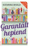 Katarina Bivald - Garant�lt hepiend [eK�nyv: epub, mobi]