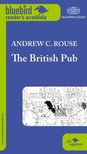 Andrew C. Rouse - The British Pub [eK�nyv: epub, mobi]