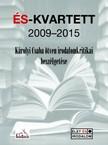 K�rolyi Csaba Szerkeszette: - �S-Kvartett 2009-2015 -K�rolyi Csaba �tven irodalomkritikai besz�lget�se [eK�nyv: epub,  mobi]