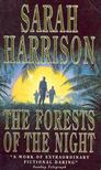 Harrison, Sarah - The Forests of the Night [antikv�r]