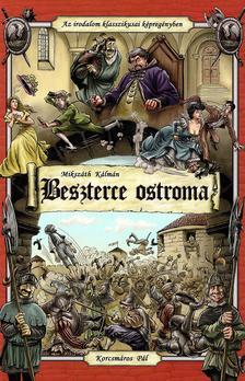 MIKSZ�TH K�LM�N - Beszterce ostroma