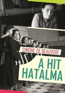 DE BEAUVOIR, SIMONDE - A hit hatalma #