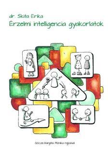 SKITA ERIKA DR. - �rzelmi intelligencia gyakorlatok