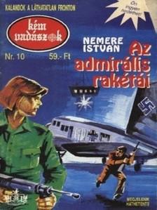 NEMERE ISTV�N - Az admir�lis rak�t�i (K�mvad�szok-10) [eK�nyv: epub, mobi]