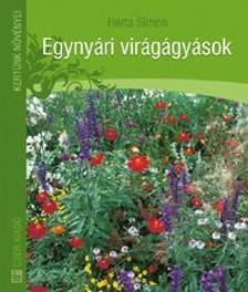 Herta Simon - EGYNY�RI VIR�G�GY�SOK - KERT�NK N�V�NYEI -