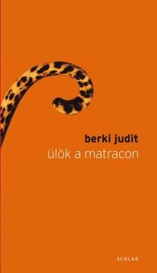 Berki Judit - Ülök a matracon  [eKönyv: epub, mobi]