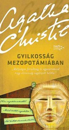 CHRISTIE, AGATHA - Gyilkoss�g Mezopot�mi�ban
