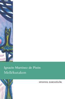 MART�NEZ DE PIS�N, IGNACIO - Mell�kutakon