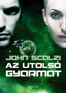 John Scalzi - Az utols� gyarmat