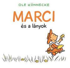 Ole Könnecke - Marci és a lányok