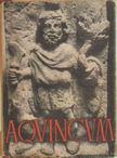Szil�gyi J�nos - Aquincum [antikv�r]