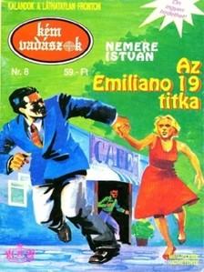 NEMERE ISTV�N - Az Emiliano 19. titka (K�mvad�szok-8) [eK�nyv: epub, mobi]