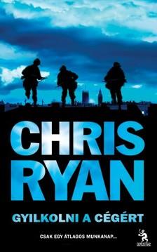 Chris Ryan - Gyilkolni a c�g�rt [eK�nyv: epub, mobi]