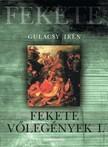 GULÁCSY IRÉN - Fekete vőlegények 1. rész [eKönyv: epub,  mobi]