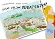 Nyulász Péter-Nyitrai Szilvia - GYERE VELÜNK BUDAPESTRE! - HAJTOGATÓS KÉPESKÖNYV