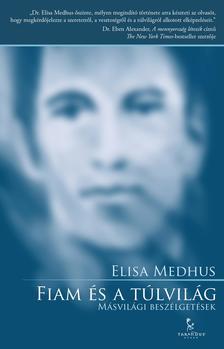 Elisa Medhus - Fiam �s a t�lvil�g / M�svil�gi besz�lget�sek