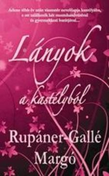 Rup�ner-Gall� Marg� - L�nyok a kast�lyb�l