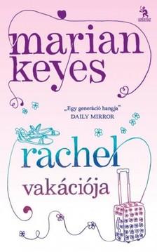 Marian Keyes - Rachel vak�ci�ja [eK�nyv: epub, mobi]