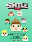 Yuw The - Smile Inc Unofficial Game Guide [eKönyv: epub,  mobi]