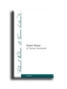 WALSER, ROBERT - A Tanner testvérek