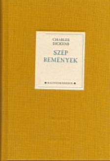 Charles Dickens - SZ�P REM�NYEK - FEH�R HOLL� K�NYVEK -__