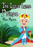 Mulock Miss - The Little Lame Prince [eK�nyv: epub,  mobi]