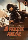 Emilio Salgari - A fekete kalóz