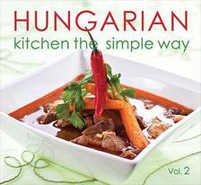 Kolozsvári Ildikó és Hajni István - HUNGARIAN Kitchen the simple way  II.