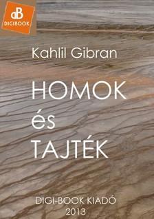 Kahlil Gibran - Homok és tajték [eKönyv: epub, mobi]