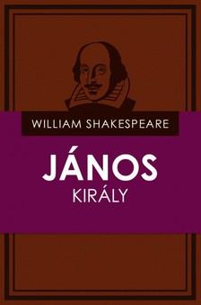 William Shakespeare - J�nos kir�ly [eK�nyv: epub, mobi]