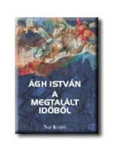 �gh Istv�n - A MEGTAL�LT ID�B�L