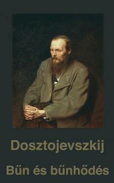 Szab� Endre Fjodor Mihajlovics Dosztojevszkij, - B�n �s b�nh�d�s [eK�nyv: epub, mobi]