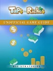 Strategies HSE - Taps to Riches Unofficial Game Guide [eKönyv: epub,  mobi]