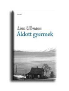 Linn Ullmann - �ldott gyermek