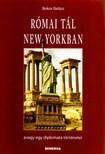 Bokor Balázs - RÓMAI TÁL NEW YORKBAN,  AVAGY EGY DIPLOMATA TÖRTÉNETEI