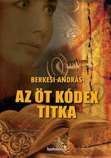 BERKESI ANDR�S - Az �t k�dex titka [eK�nyv: epub, mobi]