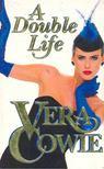 COWIE, VERA - A Double Life [antikvár]
