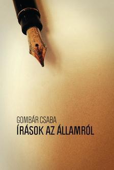 Gomb�r Csaba - �r�sok az �llamr�l