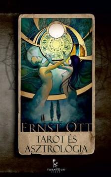 Ernst Ott - Tarot �s asztrol�gia [eK�nyv: epub, mobi]